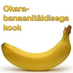 Okara banaanitäidisega kook